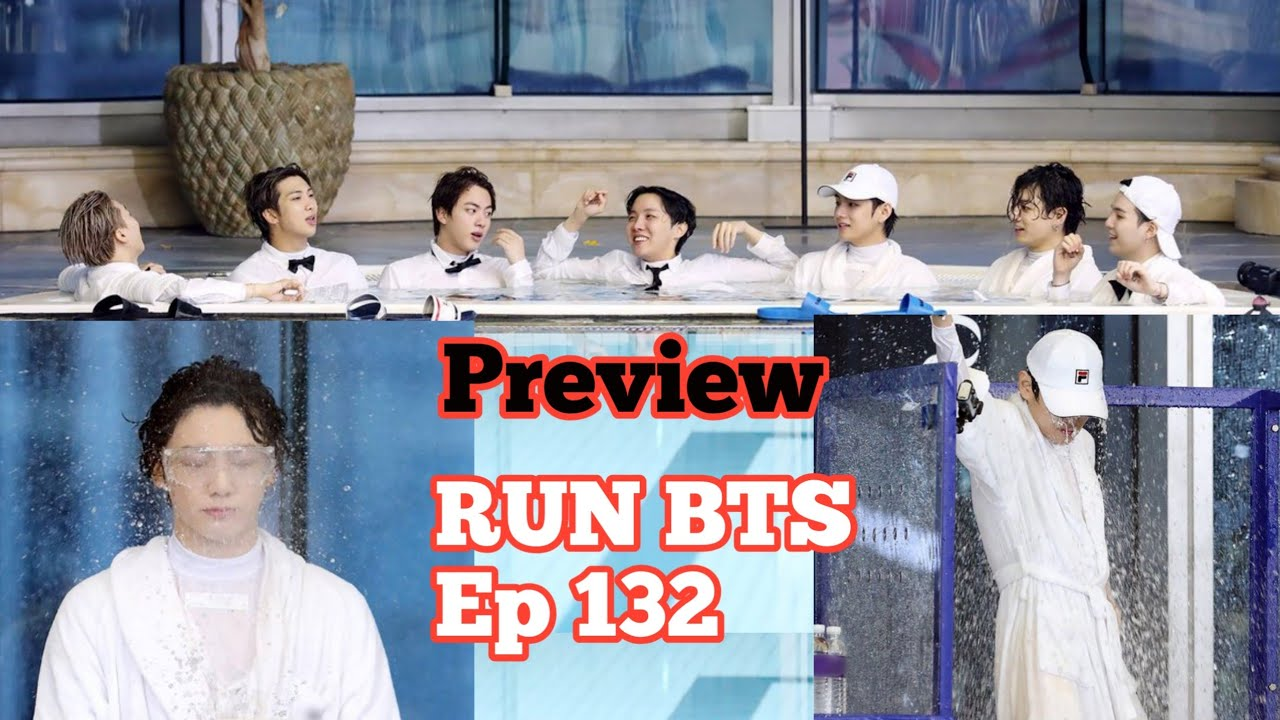 RUN BTS Ep 132 - Preview | BTS Drenched Photos ???