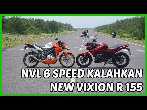 New Vixion R 155 VS Vixion 2014 6 Speed Kencang ..!