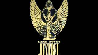 "GENE LOVES JEZEBEL - ""Always A Flame""  (Alternate Version)"
