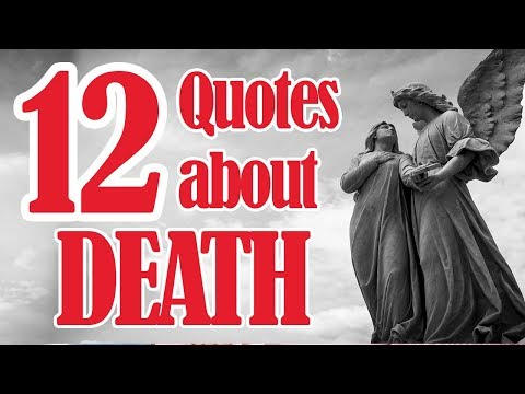 12 Quotes About Death | Inspirational Quotes On Death