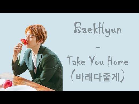 EXO Baekhyun (백현) - 바래다줄게 (Take You Home) (Han/Rom Lyrics)