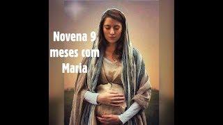 Novena 9 meses com Maria #25 - 18/04