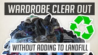 How & Where to Recycle Clothes & Shoes | HUGE WARDROBE CLEAR OUT
