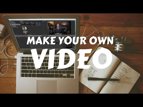 How to Make An Online Video - Make Your Own Video