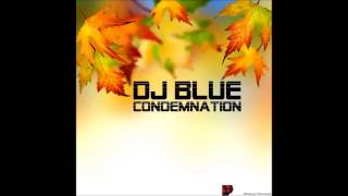 Dj Blue - Lose The North