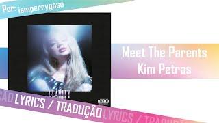 Meet The Parents - Kim Petras (Tradução)