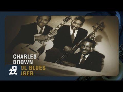 Charles Brown - Groovy Movie Blues