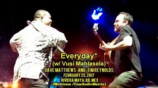 Everyday W Vusi Mahlasela Dave Matthews Tim Reynolds - 2 25 17 - Multicam - Mexico.mp3