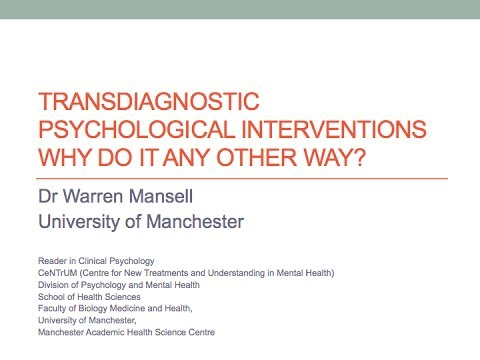 Transdiagnostic Psychological Inteventions: Why Do It Any Other Way?