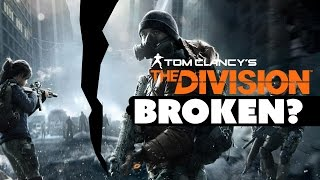 The Division: Is It BROKEN? - The Know