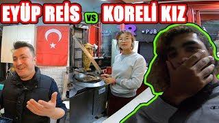 Koreli Kızı Dönerci Yaptık !! GÜNEY KORE (Eyüp Reis) ~137