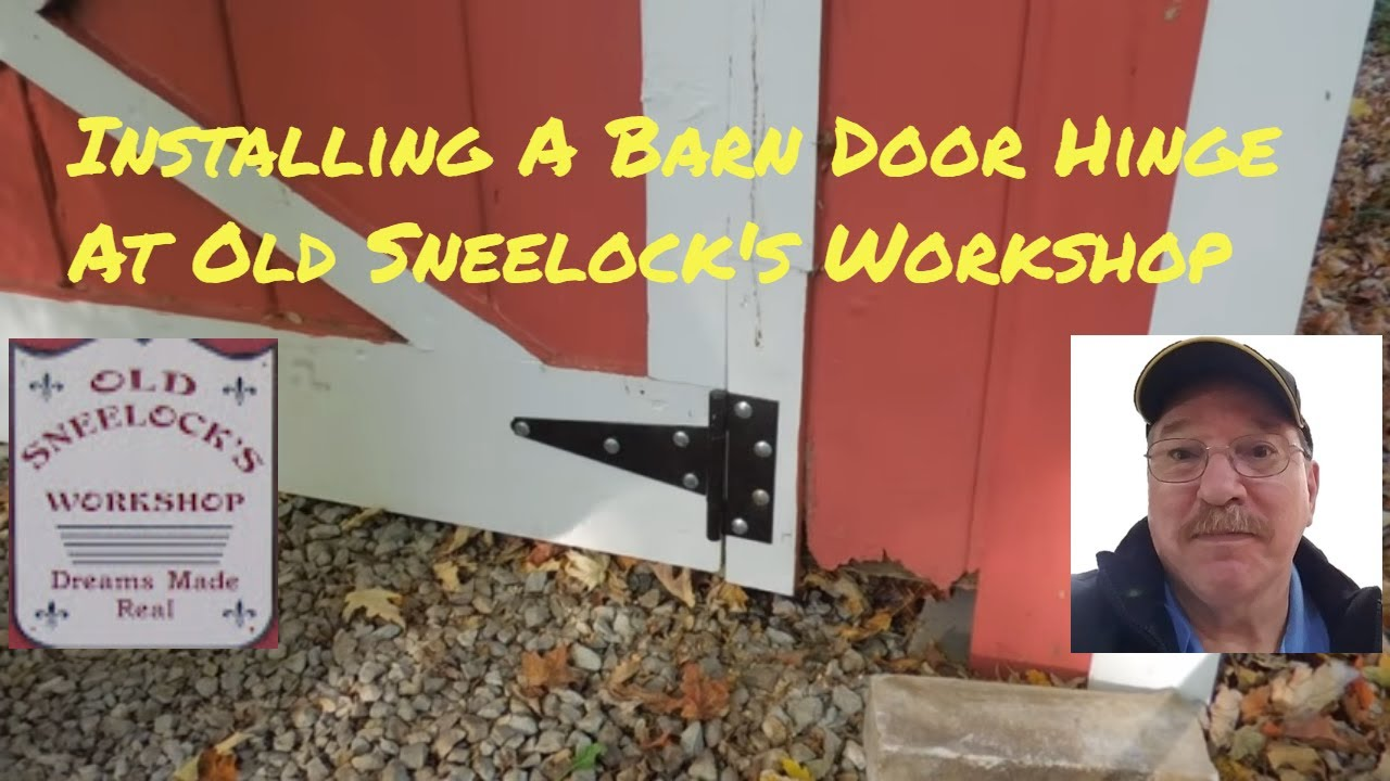 Installing A Barn Door Hinge A Video Tutorial From Old Sneelocks