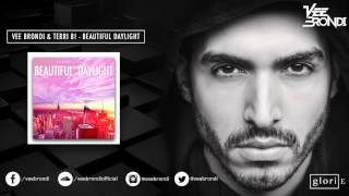 Vee Brondi & Terri B! - Beautiful Daylight (Radio Edit)