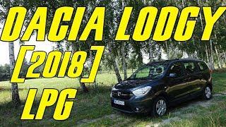Dacia Lodgy 1.6 SCe 100 KM LPG (2018) - test, recenzja, review, rodzinnego (7-osobowego) minivana