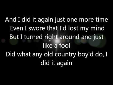 Luke Bryan I Did It Again Lyrics