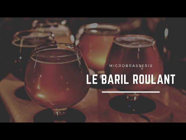 Microbrasserie Le Baril Roulant | #Québec |  🎥 SONY AX100 4K | RONIN-S |