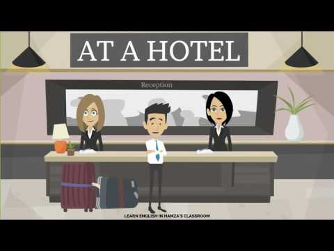 At a Hotel - Learn English in Hamza's Classroom