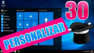 30 personalizacion y Tip para Windows 10 al maximo | Personalizar Windows