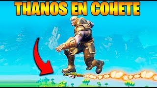 PUEDE THANOS MONTAR EN COHETE?? LOL!! FORTNITE Funny Fails and WTF Moments! Makigames