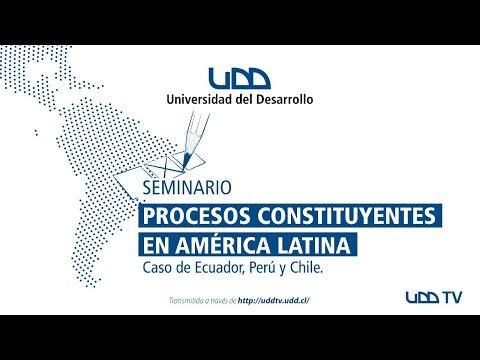 Seminario | Procesos Constituyentes en América Latina. Caso de Ecuador, Perú y Chile