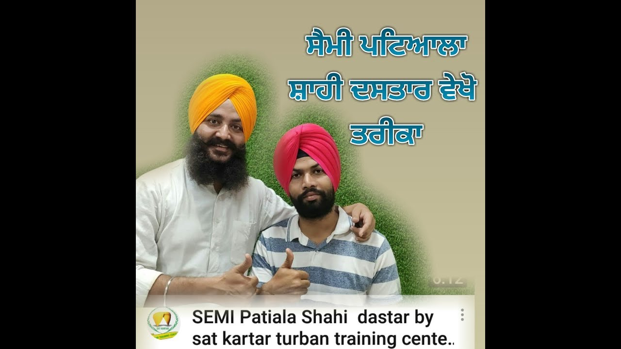 Download SEMI Patiala Shahi  dastar by // sat kartar turban training center ,