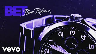 Bino Rideaux - BET (Audio)