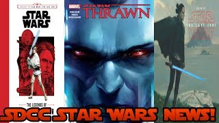 SDCC Star Wars News- Thrawn comic, Last Jedi Novels, New look at Rey and Much More!