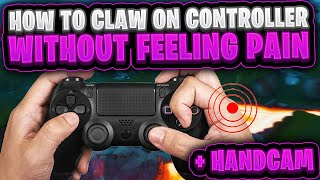 How to Claw on Controller WITHOUT feeling PAIN + Handcam (Fortnite Controller Claw Tutorial)