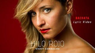 Vicky Corbacho - Hilo rojo   Bachata 2020