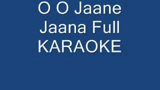 O O Jaane Jaana Full Karaoke
