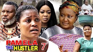 PAMELA THE HUSTLER SEASON 7 - New Movie | 2019 Latest Nigerian Nollywood Movie Full HD