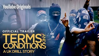 Terms & Conditions: A Uk Drill Story | Official Trailer |   Originals
