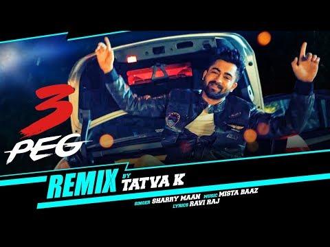 """3 Peg Sharry Mann"" (REMIX by Tatva K) Punjabi Song | T-Series Apnapunjab"