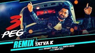 3 peg sharry mann remix by tatva k punjabi song t series apnapunjab