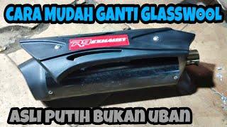 TIPS MUDAH GANTI GLASSWOOL KNALPOT RACING R9 MISANO