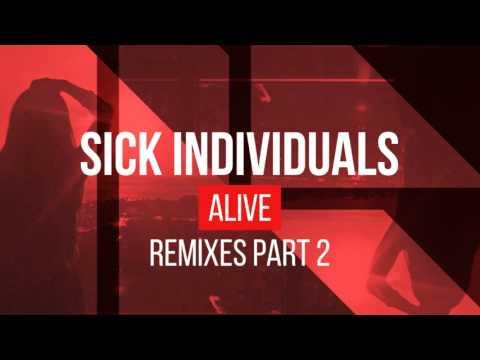 Sick Individuals - Alive (Holl & Rush Remix) - Official Audio