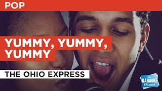 "Yummy, Yummy, Yummy in the Style of ""Ohio Express"" with lyrics karaoke video (no lead vocal)"