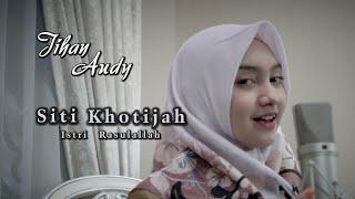 Jihan Audy - Siti Khadijah Istri Rasulullah ( Official Music Video )