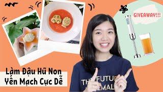 Cách Làm Đậu Hũ Non Yến Mạch Cho Bé Ăn Dặm// Review và Giveaway Máy Xay Cầm Tay!!!