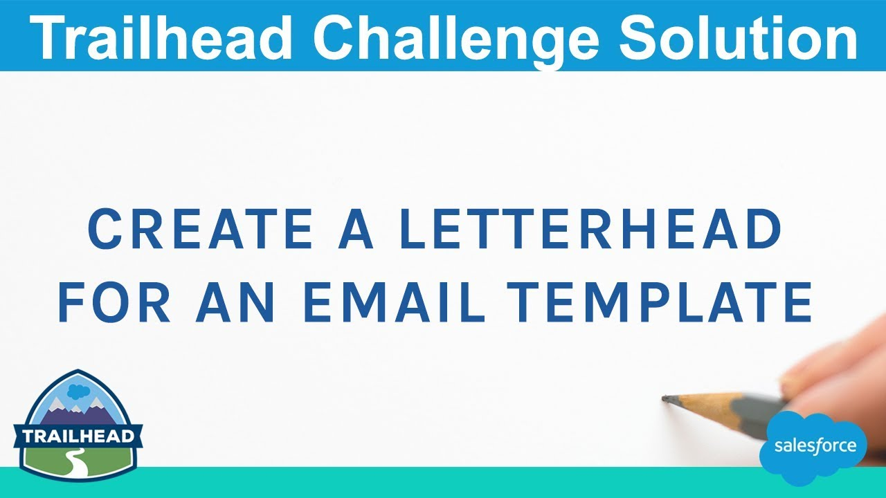Create A Letterhead For An Email Template Salesforce Trailhead