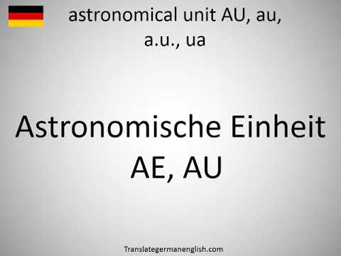 How to say astronomical unit AU, au, a.u., ua in German?