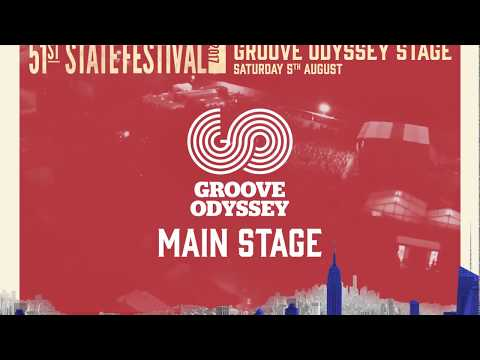 GROOVE ODYSSEY MAIN STAGE @ 51ST STATE FESTIVAL 2017