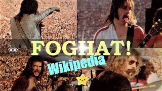 Foghat 🌟 Wikipedia Rock Stars