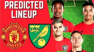 Predicted Lineup   Manchester United Vs Norwich City   Premier League 2019/20!