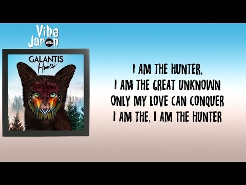 Galantis - Hunter (Lyrics)