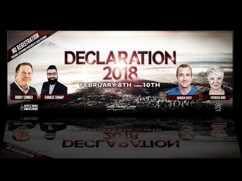 Bobby Conner   Declaration Conference 2018   6:30 PM PDT 3/10/18