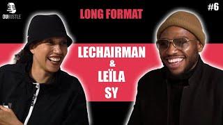 #6 LeChairman & Leïla Sy parlent Banlieusards, Kery James, Afrique, Engagement Social, Rap...