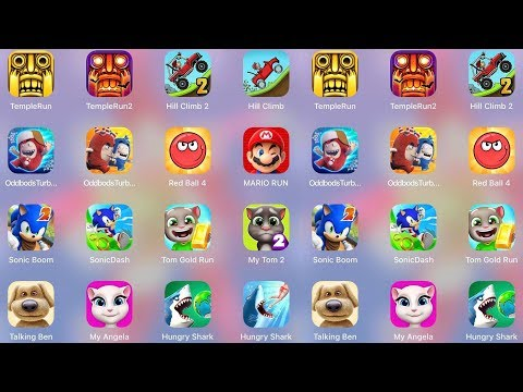 Oddbods,Sonic Dash,My Angela,My Tom 2,Ben,Tom Run,Mario,RedBall 4,Hill Climb,Temple Run,Hungry Shark