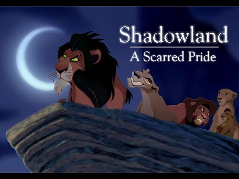 Shadowland - A Scarred Pride (A TLK Fan-Fiction)
