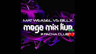 Weasel Busters vs Billx - MegaMix Live @ Pacha Club